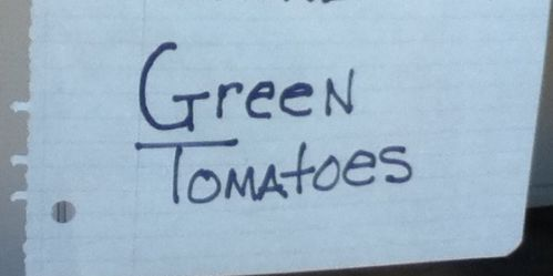 Wanted: green tomatoes